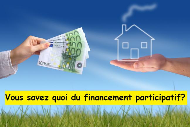 Vous savez quoi du financement participatif?